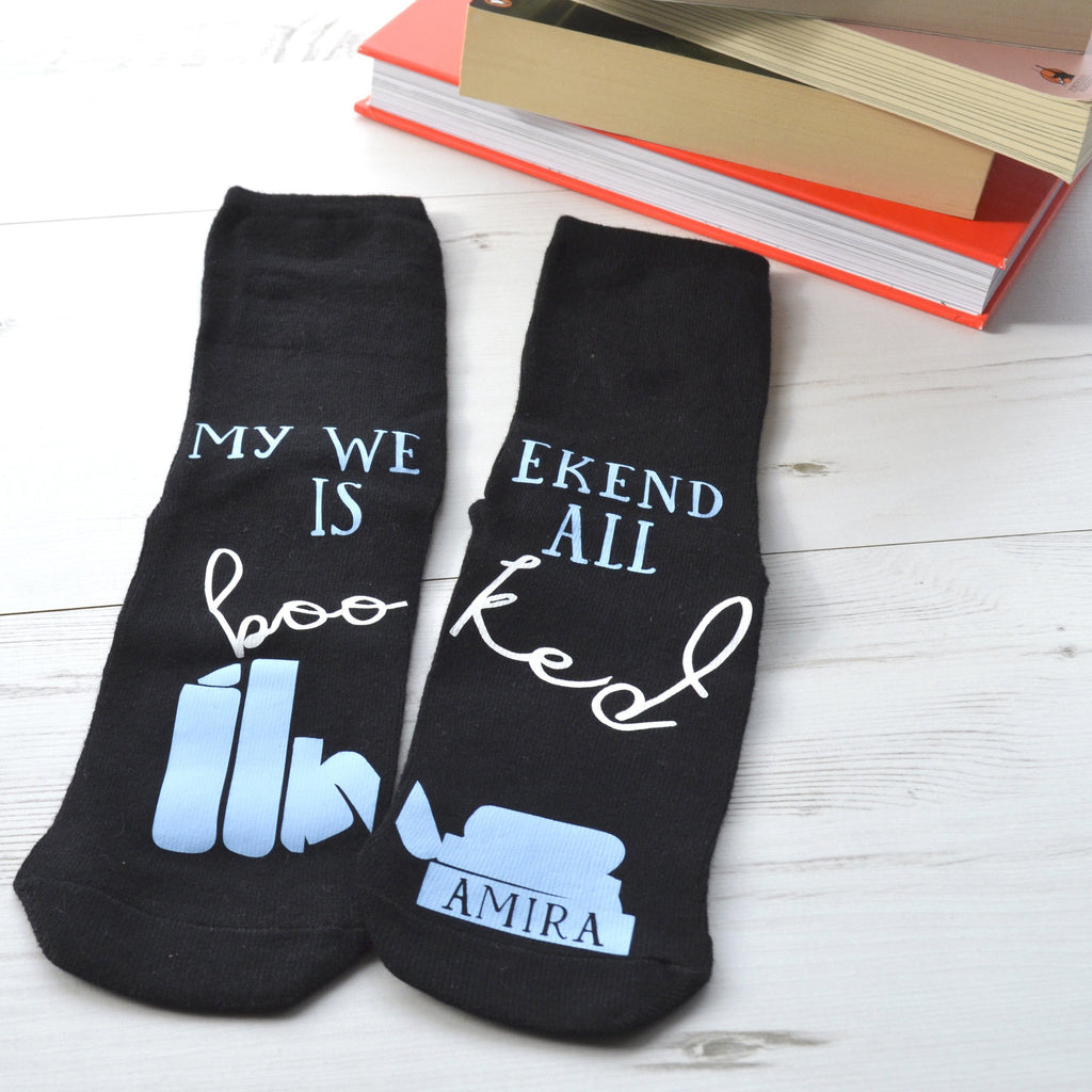 Personalised Socks - Weekend All Booked, Socks, - ALPHS