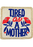 Tired As A Mother - Judith March