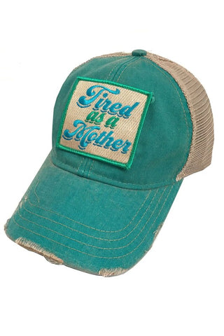 """Tired As A Mother"" Hat - Judith March"