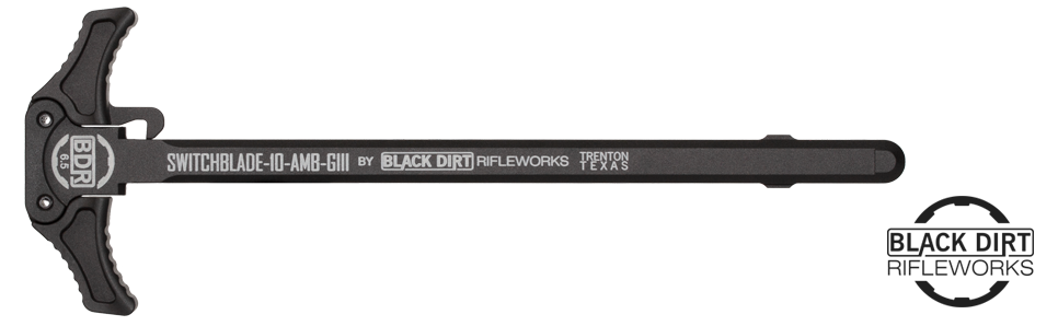 Black Dirt Rifleworks Switchblade-10 GIII 6.5 Marked Charging Handle