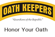 Oath Keepers - Guardians of the Republic - Honor Your Oath... Join Us!