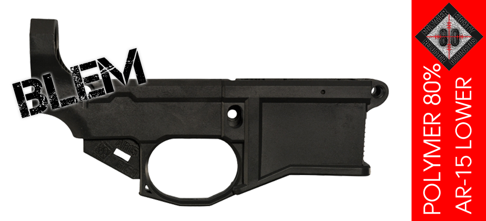 80 AR-15 Lower Polymer Blem