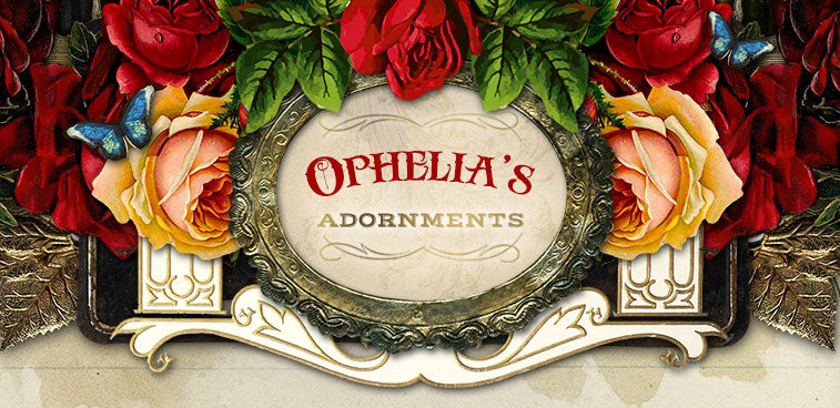 Ophelia's Adornments