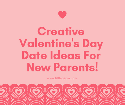 How New Parents Can Celebrate Valentines Day