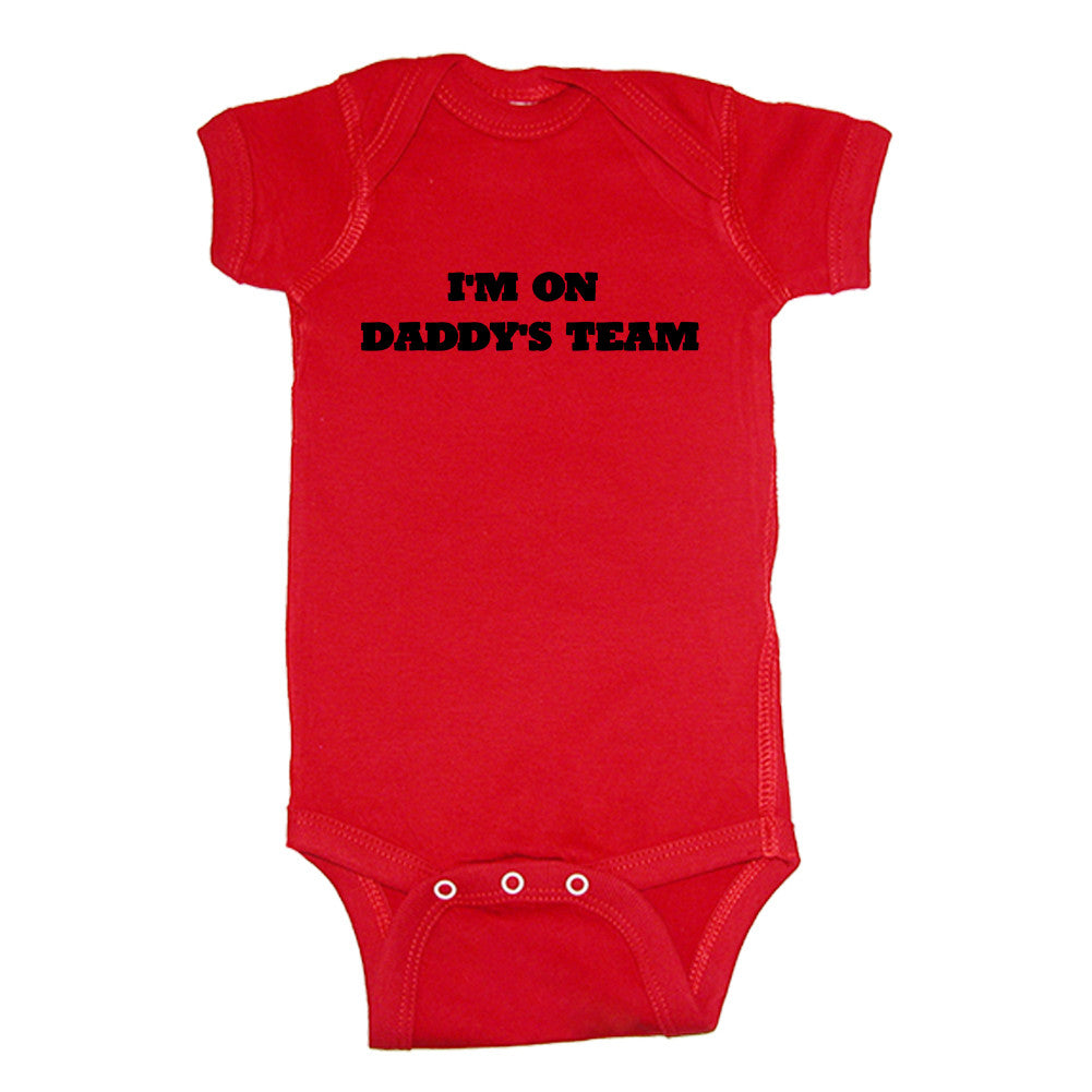 We Match!™ I'm On Daddy's Team - Baby Bodysuit