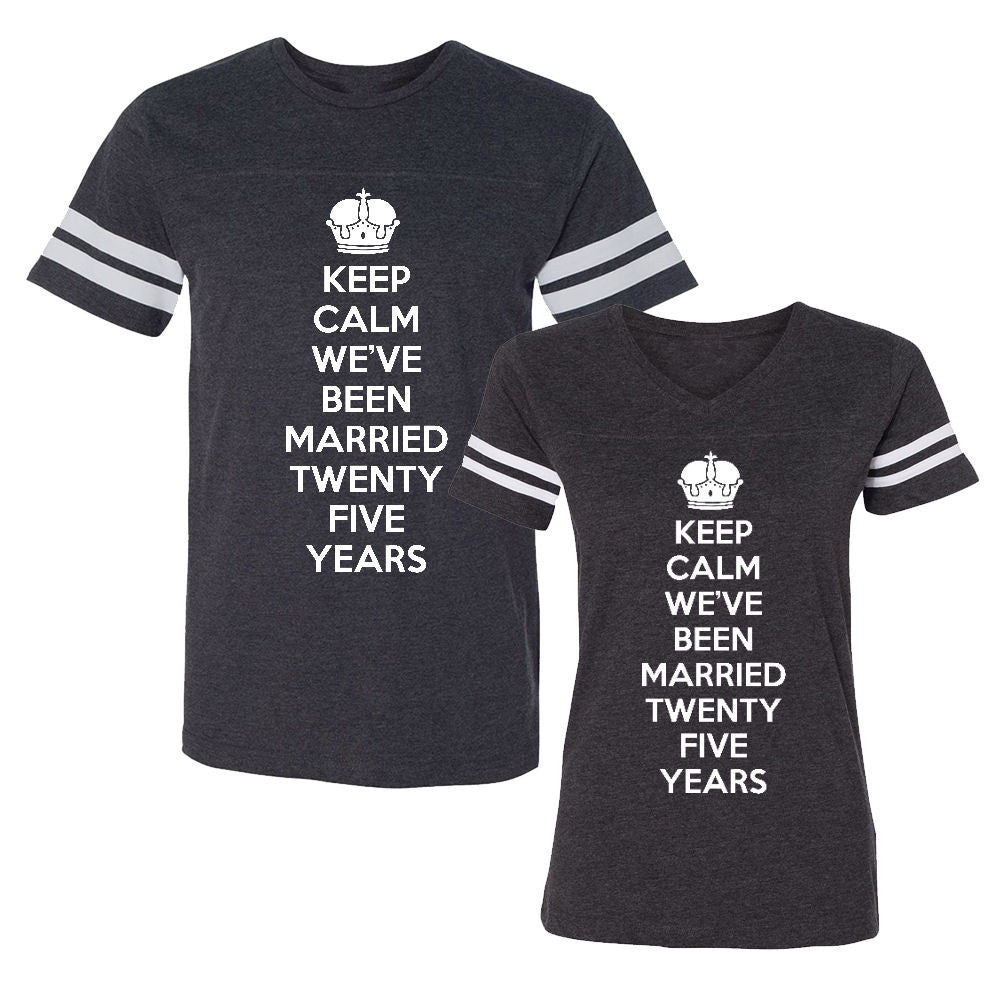 We Match!™ Keep Calm We've Been Married Twenty Five (25) Years (25th Wedding Anniversary) Matching Couples Football T-Shirts Set