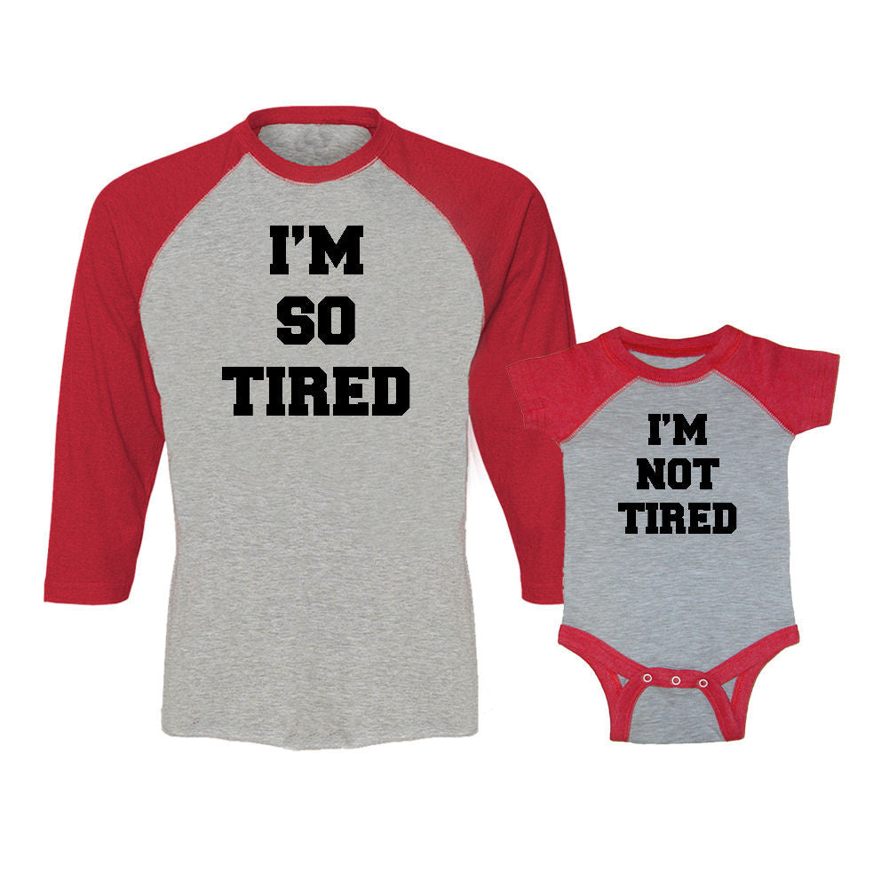 We Match!™ I'm So Tired & I'm Not Tired Matching Adult & Child 3/4 Sleeve Baseball T-Shirt Set