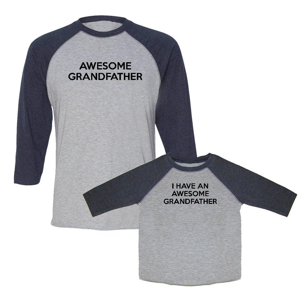We Match!™ Awesome Grandfather & I Have An Awesome Grandfather Matching Adult & Child 3/4 Sleeve Baseball T-Shirt Set