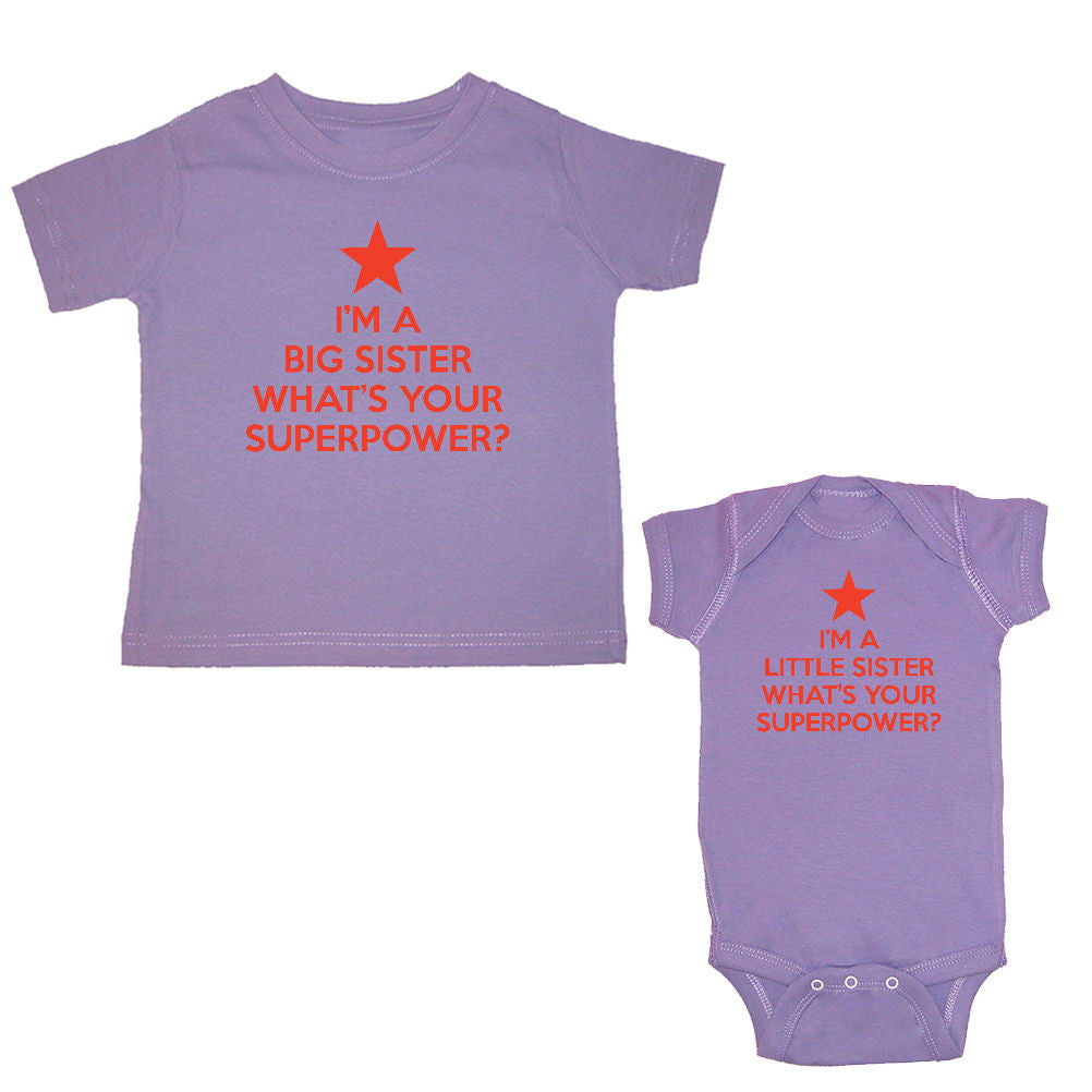 We Match!™ I'm A Big Sister What's Your Superpower? & I'm A Little Sister What's Your Superpower? Matching Bodysuit & T-Shirt Sibling Set