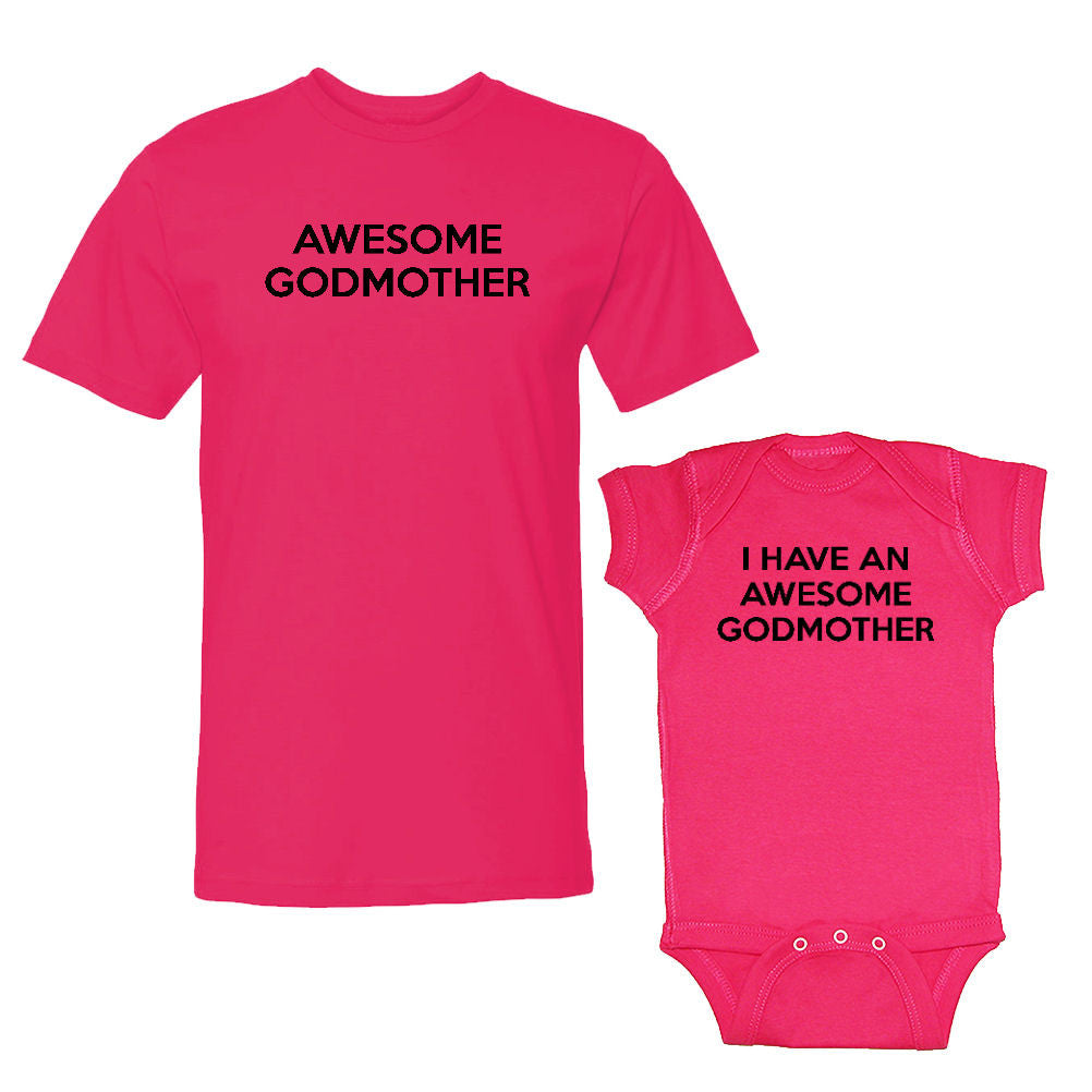 We Match!™ Awesome Godmother & I Have An Awesome Godmother Matching Shirts For Family Set