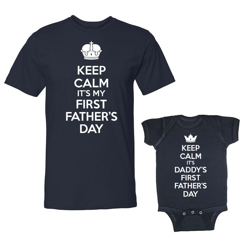 We Match!™ Keep Calm It's Daddy's First Father's Day & Keep Calm It's My First Father's Day Matching Shirts For Family Set