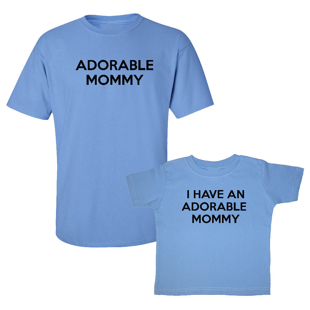 We Match!™ Adorable Mommy & I Have An Adorable Mommy Matching Shirts For Family Set