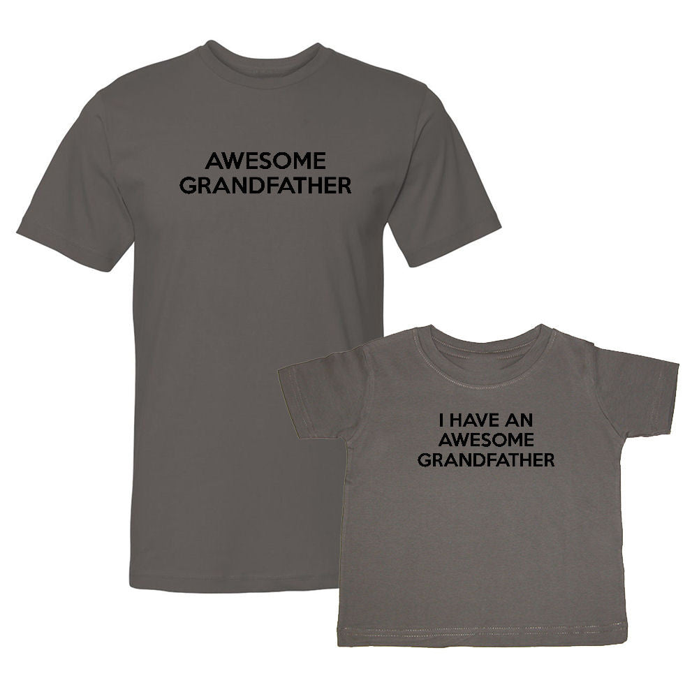 We Match!™ Awesome Grandfather & I Have An Awesome Grandfather Matching Shirts For Family Set