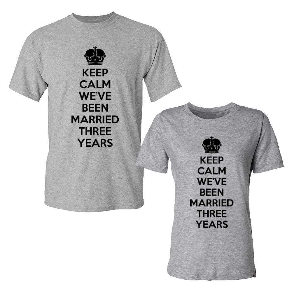 We Match!™ Keep Calm We've Been Married Three (3) Years Matching Couples T-Shirts Set