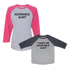 We Match!™ Adorable Aunt & I Have An Adorable Aunt Matching Adult & Child 3/4 Sleeve Baseball T-Shirt Set