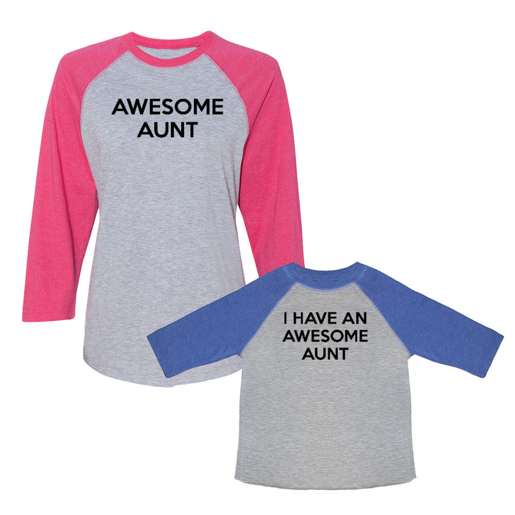 We Match!™ Awesome Aunt & I Have An Awesome Aunt Matching Adult & Child 3/4 Sleeve Baseball T-Shirt Set