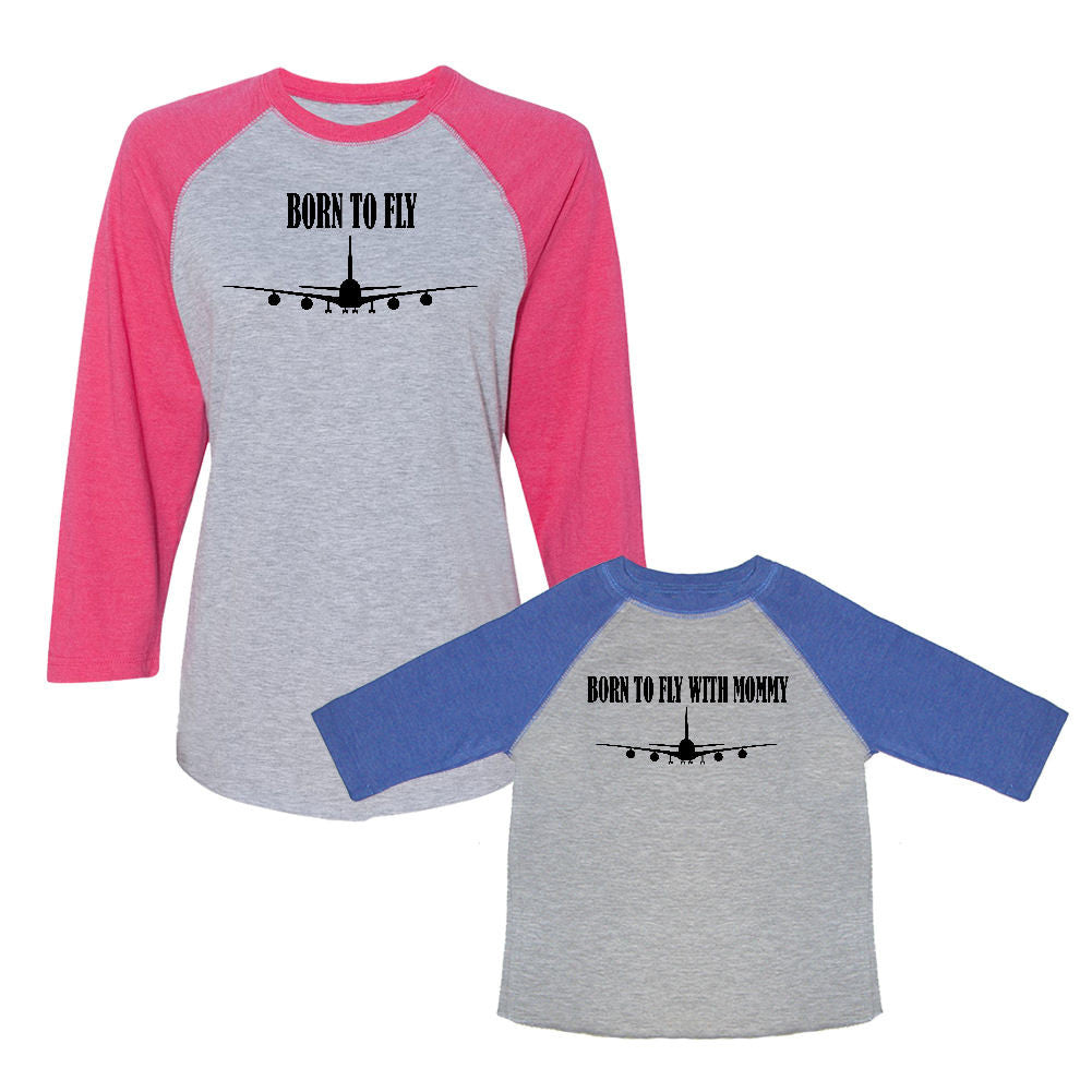 We Match!™ Born To Fly & Born To Fly With Mommy Matching Adult & Child 3/4 Sleeve Baseball T-Shirt Set