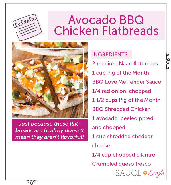 BBQ Chicken Avocado Flatbreads | Sauce + Style Blog (pigofthemonth.com)