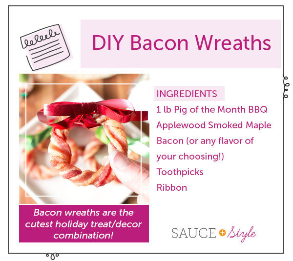 Bacon Wreaths (Everything's Better with BACON) | Sauce +Style