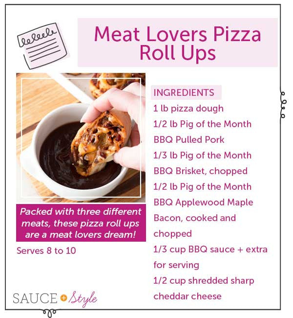 Meat Lovers Pizza Roll Ups | Sauce + Style (pigofthemonth.com)
