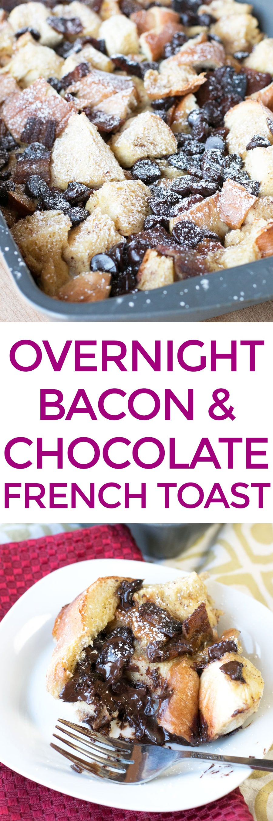 Overnight Bacon & Chocolate French Toast | pigofthemonth.com #bacon #breakfast #brunch #frenchtoast