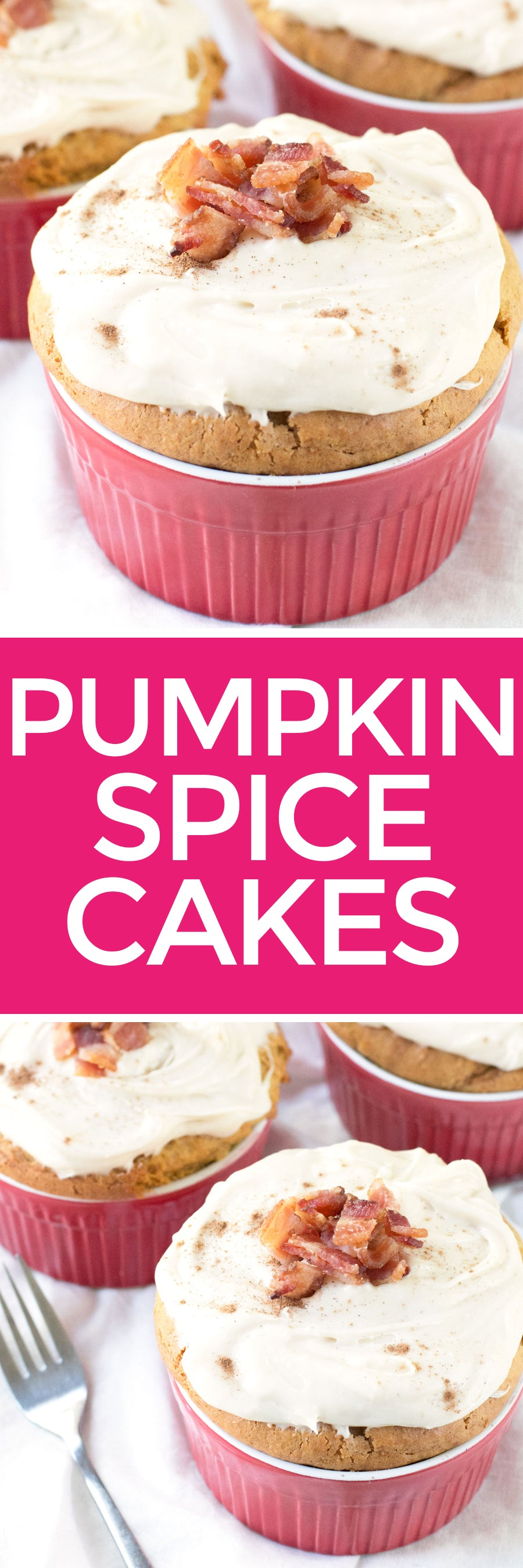 Individual Pumpkin Spice Cakes with Candied Bacon | pigofthemonth.com #dessert #pumpkinspice
