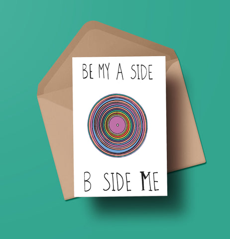 Be my A Side B Side Me Vinyl Greeting Card