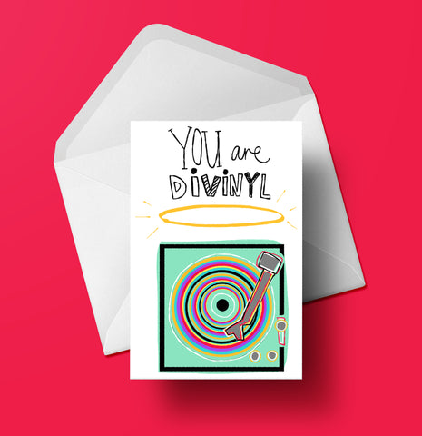 You are Divinyl Greeting Card