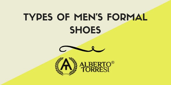 Types of Men's Formal Shoes