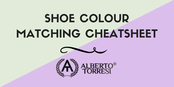 Shoe Colour Matching Cheatsheet