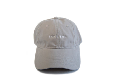 LESS IS LESS - DAD HAT (GRAY)