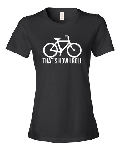 Women's Short Sleeve That's How I Roll T-Shirt