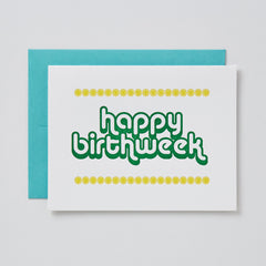 Happy Birthweek Card