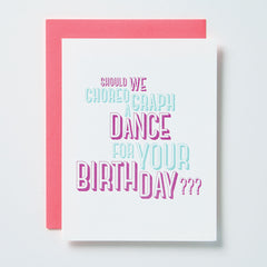 Choreograph A Dance For Birthday Card