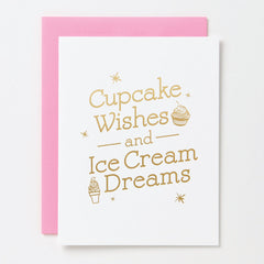 Cupcake Wishes & Ice Cream Dreams Card