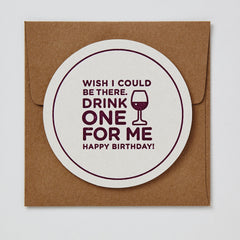 Drink One For Me Wine Coaster Card