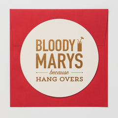 Bloody Marys Because Hangovers Coaster Card