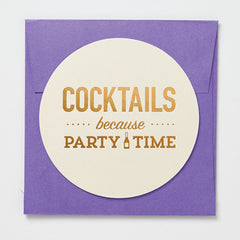 Cocktails Because Party Time Coaster Card