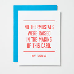No Thermostats Were Raised Card