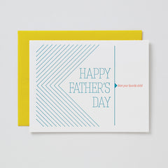 Dad, I'm You're Favorite Child Card
