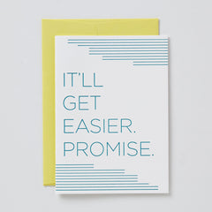 It'll Get Easier, Promise Card