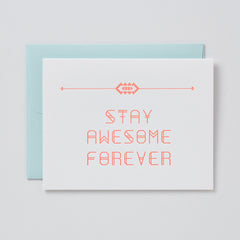 Stay Awesome Forever Card