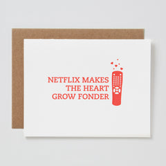 Netflix Makes the Heart Grow Fonder Card