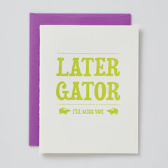 Later Gator Card