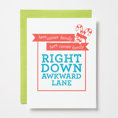 Here Comes Family Down Awkward Lane Card