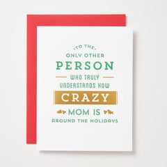 Mom Is Crazy Around The Holidays Card