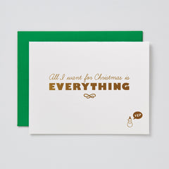 All I Want Is Everything Christmas Card