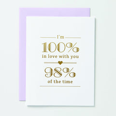 100% In Love With You Card