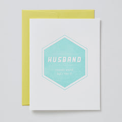 Husband. Sounds Weird But I Like It Card