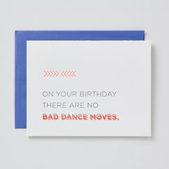 No Bad Dance Moves Birthday Card